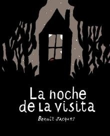 Libro: La noche de la visita - Jacques, Benoit