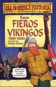 Libro: Esos Fieros Vikingos - Deary, Terry