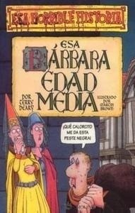 Libro: Esa Barbara Edad Media - Deary, Terry