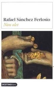 Libro: Non Olet - Sanchez Ferlosio, Rafael