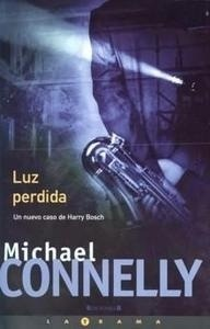 Libro: Luz Perdida - Connelly, Michael