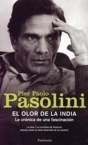 Libro: El Olor de la India. la Crónica de una Fascinación - Pasolini, Pier Paolo