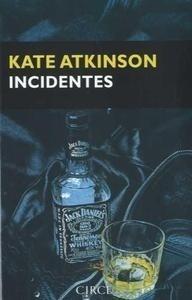 Libro: INCIDENTES 'EL RETORNO DE JACKSON BRODIE' - Atkinson, Kate