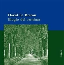 Libro: Elogio del caminar - Breton, David Le