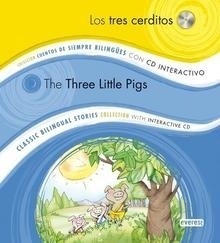 Libro: Los tres cerditos /  The Three Little Pigs +cd 'Colección Cuentos de Siempre Bilingües con CD interactivo. Classic Bilingual Stories col' - Peinador Arbiza Ángeles