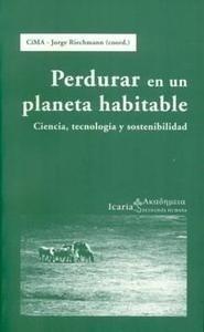 Libro: Perdurar en un Planeta Habitable - Riechmann, Jorge (Coord.):