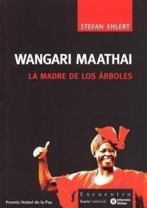 Libro: Wangari Maathai. la Madre de los Arboles -