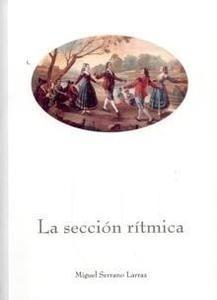 Libro: La sección rítmica - Serrano Larraz, Miguel