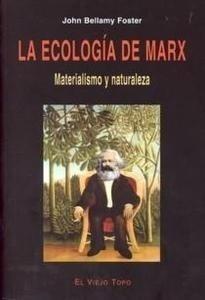Libro: Ecología de Marx 'Materialismo y Naturaleza' - Bellamy Foster, John