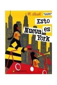 Libro: Esto es Nueva York - Sasek, Miroslav