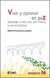 Libro: Vivir y convivir en paz 'Aprender a vivir con uno mismo y con el entorno' - Vinyamata Camp, Eduard
