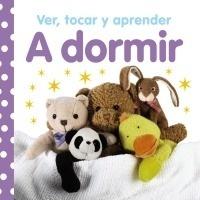 Libro: Ver, tocar y aprender. A dormir - VV. AA.