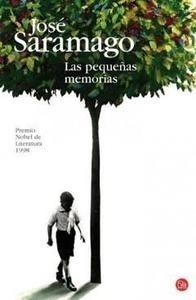 Libro: Las Pequeñas Memorias - Saramago, Jose