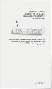 Libro: Belleza de lo brutal (yasei no utsukushisa): diez cuentos - Akutagawa, Ryûnosuke