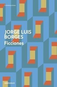 Ficciones - Borges, Jorge Luis