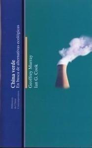 Libro: China Verde 'En Busca de Alternativas Ecológicas' - Murray, Geoffrey