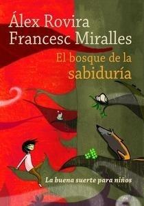 Libro: El bosque de la sabiduría - Rovira Celma, Alex