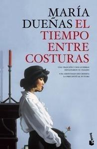 Libro: El tiempo entre costuras - Dueñas Vinuesa, María