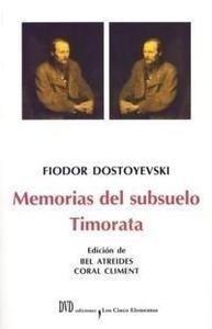 Libro: Memorias del Subsuelo / Timorata - Dostoyevski, Fiodor Mijailovich