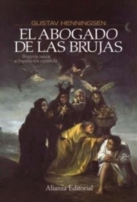 Libro: El abogado de las brujas 'Brujería vasca e Inquisición española' - Henningsen, Gustav