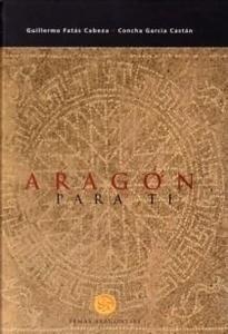 Libro: Aragon para Ti - Fatas, Guilermo