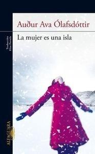 Libro: La mujer es una isla - Ólafsdóttir, Audur Ava