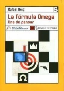 Libro: La Formula de Omega. una de Pensar. - Reig, Rafael