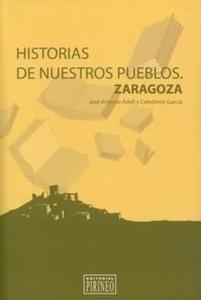 Libro: Historias de Nuestros Pueblos. - Adell Castan, Jose Antonio