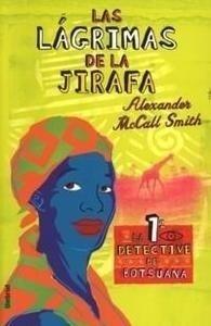 Libro: Las Lagrimas de la Jirafa - Mccall Smith, Alexander