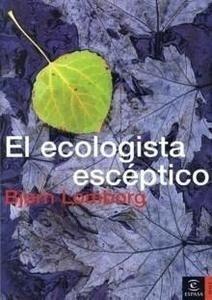 Libro: El Ecologista Escéptico - Lomborg, Bjorn