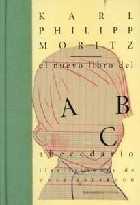 Libro: El Nuevo Libro del Abecedario - Moritz, Karl Philipp