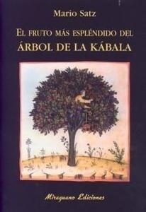 Libro: Fruto Más Espléndido del Árbol de la Kábala, El - Satz, Mario