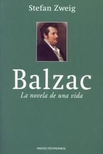 Libro: Balzac. la novela de una vida - Zweig, Stefan