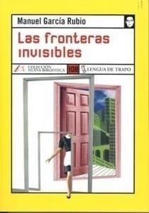 Libro: Fronteras Invisibles, Las - Garcia Rubio, Manuel