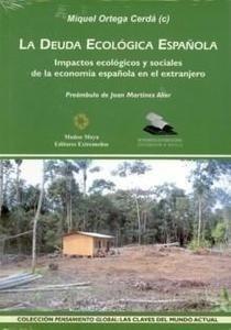 Libro: Deuda Ecológica Española + Cd 'Impactos Ecológicos y Sociales de la Economía Española...' - Ortega Cerdá, Miquel
