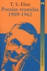 Libro: Poesías Reunidas 1909-1962 - Eliot, T. S.
