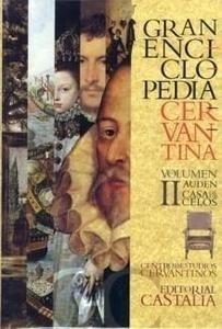 Libro: Gran Enciclopedia Cervantina Vol.II 'Auden-Casa de los Celos' - Alvar, Carlos