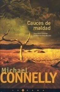 Libro: Cauces de Maldad - Connelly, Michael