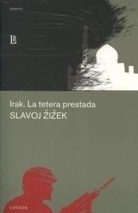 Libro: Irak. la Tetera Prestada - Zizek, Slavoj