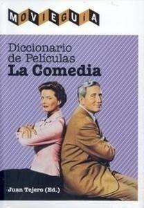 Libro: Diccionario de Películas. la Comedia. - Vvaa