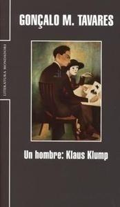 Libro: Un Hombre: Klaus Klump - Tavares, Gonçalo M.