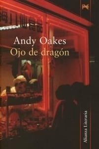 Libro: Ojo de Dragón - Oakes, Andy