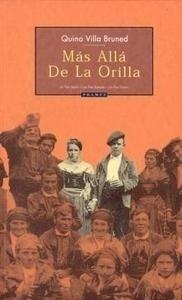 Libro: Mas Alla de la Orilla - Villa, Quino