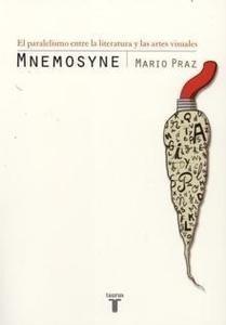 Libro: Mnemosyne 'El Paralelismo Entre la Literatura y las Artes Visuales' - Praz, Mario