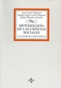 Libro: Metodología de las Ciencias Sociales 'Una Introducción Crítica' - Castro Nogueira, Luis: