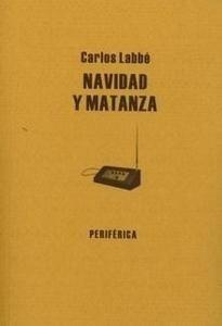 Libro: Navidad y Matanza - Labbé, Carlos