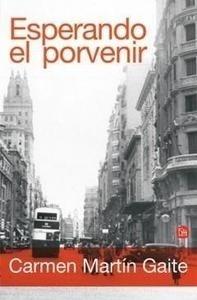Libro: Esperando el Porvenir 'Homenaje a Ignacio Aldecoa' - Martin Gaite, Carmen