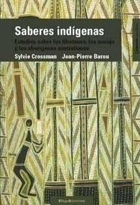 Libro: Saberes Indigenas. 'Estudios sobre los Tibetanos, los Navajo y los Aborigenes Austra. lianos.' - Crossman: