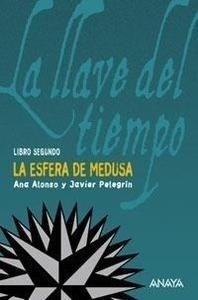 Libro: La Esfera de Medusa Vol.II 'La Llave del Tiempo' - Alonso, Ana