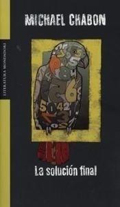 Libro: Solución Final, La - Chabon, Michael